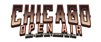 Chicago Open Air: Music, Craft Beer, Gourmet Man Food