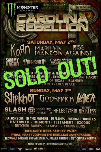 Monster Energy Carolina Rebellion SOLD OUT flyer