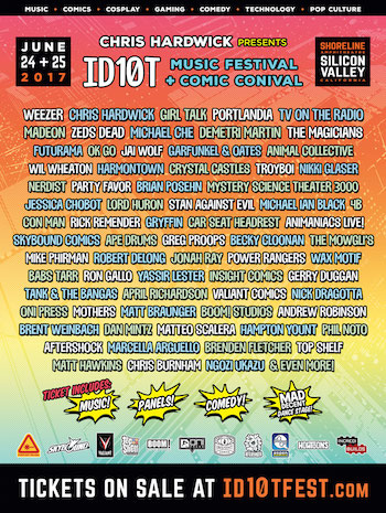 ID10T Music Festival + Comic Conival flyer with full music, comedy and panel lineup