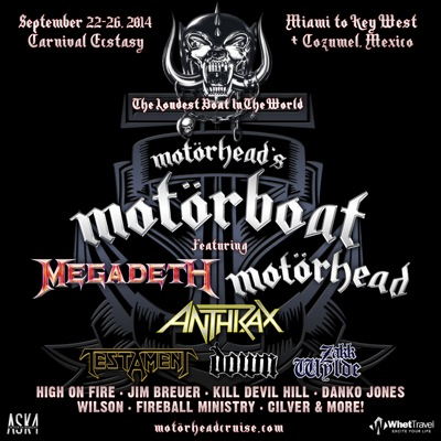 The Loudest Boat In The World: Motorhead's Motorboat featuring Megadeth, Motorhead, Anthrax, Testament, Down, Zakk Wylde, High On Fire, Jim Breuer, Kill Devil Hill, Danko Jones, Wilson, Fireball Ministry, Cilver & more