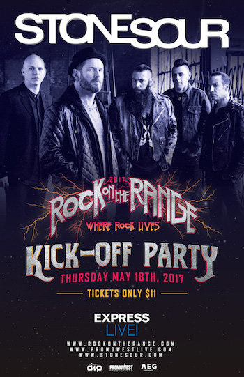 Stone Sour Rock On The Range Kick-Off Party flyer with band photo and show details