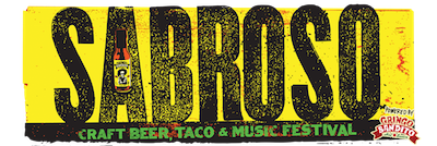 Sabroso Craft Beer, Taco & Music Festival, powered by Gringo Bandito