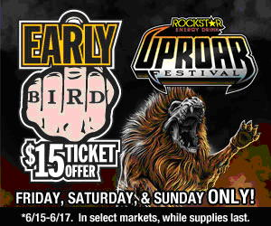 Rockstar Energy Drink UPROAR Festival Early Bird $15 Ticket Offer