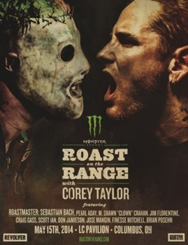 Monster Energy Roast On The Range With Corey Taylor poster, features opposing photos of Corey Taylor with and without mask